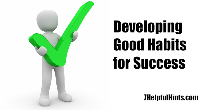developing good habits for success