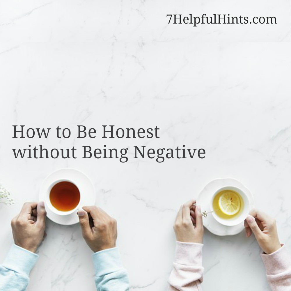 How to Be Honest without Being Negative