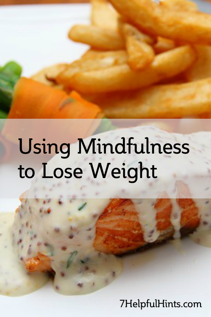 using mindfulness to lose weight